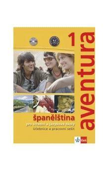 Kateřina Brožová, C. Ferrer Peňaranda: Aventura 1 - Španělština pro SŠ a JŠ - učebnice + PS + 2CD cena od 350 Kč