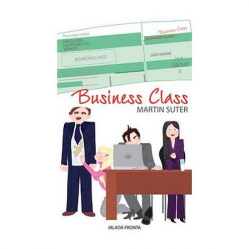 Martin Suter: Business Class - Těžký život manažerů - Hamletů dneška cena od 184 Kč