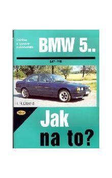Hans-Rüdiger Etzold: BMW 5. - 9/97 - 7/95 - Jak na to? - 30. cena od 474 Kč