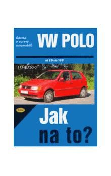 Hans-Rüdiger Etzold: VW Polo od 9/94 do 10/01 cena od 473 Kč