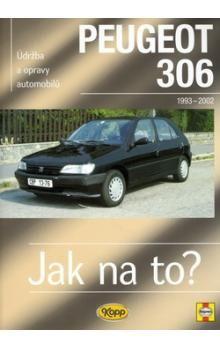 Coombs, Rendle: Peugeot 306 - 1993 - 2002 - Jak na to? - 53. cena od 458 Kč