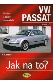 Hans-Rüdiger Etzold: VW Passat 10/96 -2/05 - Jak na to? 61. cena od 508 Kč