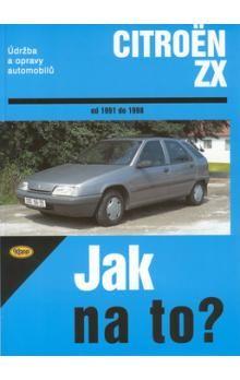 Hans-Rüdiger Etzold: Citroën ZX - Jak na to? - 1991 - 1998 - 63. cena od 475 Kč