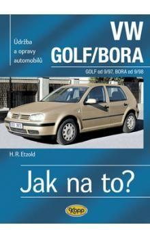 Hans-Rudiger Etzold: VW Golf IV/Bora od 9/97 - Jak na to? 67. cena od 575 Kč