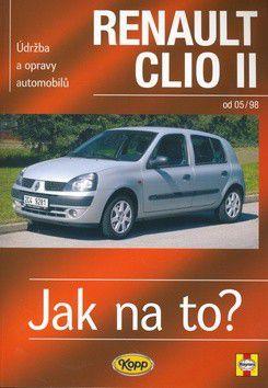 A. K. Legg, Peter T. Gill: Renault Clio II od 5/98 cena od 577 Kč