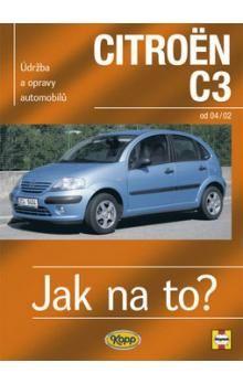 John S. Mead: Citroën C3 od 2002 - Jak na to? - 93. cena od 474 Kč