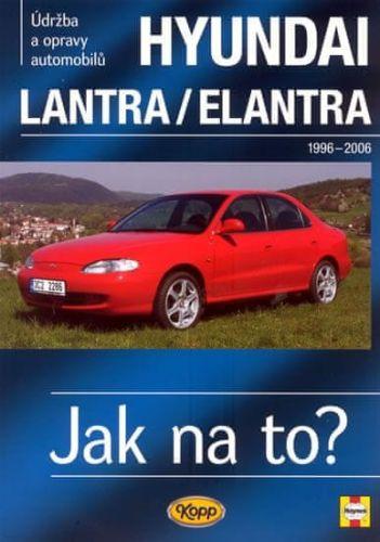 Larry Warren: Hyundai Lantra/Elentra 1996-2006 - Jak na to? 101. cena od 508 Kč