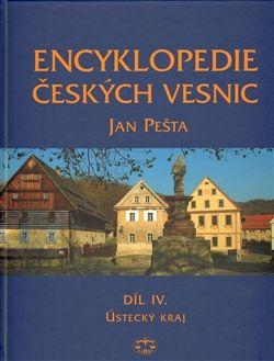 Jan Pešta: Encyklopedie českých vesnic IV. cena od 623 Kč