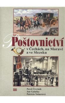 Pavel Čtvrtník: Poštovnictví v Čechách, na Moravě a ve Slezku cena od 391 Kč