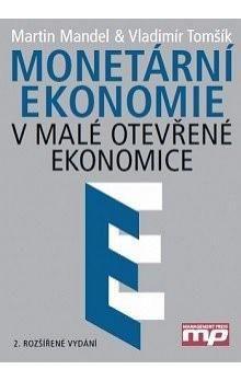 Martin Mandel: Monetární ekonomie cena od 0 Kč