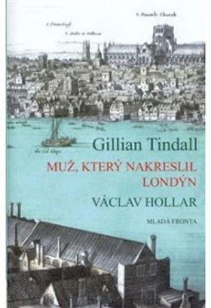 Gillian Tindall: Muž, který nakreslil Londýn cena od 279 Kč
