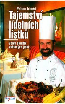 Wolfgang Schenkel: Tajemství jídelních lístků cena od 164 Kč