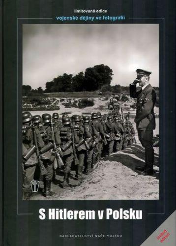 Heinrich Hoffmann: S Hitlerem v Polsku cena od 244 Kč
