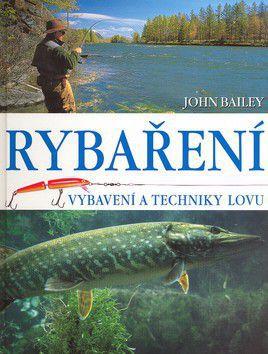 John Bailey: Rybaření cena od 314 Kč