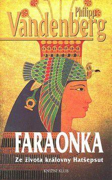 Philipp Vandenberg: Faraonka cena od 90 Kč