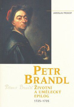 Jaroslav Prokop: Petr Brandl cena od 291 Kč
