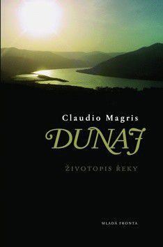 Claudio Magris: Dunaj - Životopis jedné řeky cena od 319 Kč