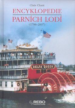 Chris Chant: Encyklopedie parních lodí (1798-2007) cena od 119 Kč