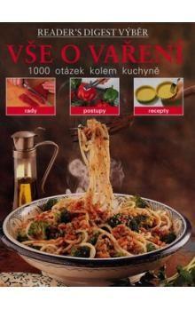 Reader´s Digest výběr: Vše o vaření cena od 436 Kč