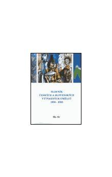 Kolektiv autorů: Slovník českých a slovenských výtvarných umělců 1950 - 2005 Sh-Sr cena od 510 Kč