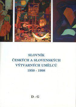 Slovník českých a slovenských výtvarných umělců 1950-1998 D-G cena od 550 Kč