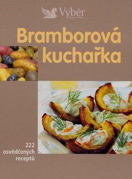 Bramborová kuchařka cena od 317 Kč