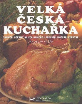 Jaroslav Vašák: Velká česká kuchařka cena od 139 Kč