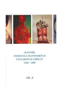 Slovník českých a slovenských výtvarných umělců Ch-J cena od 490 Kč