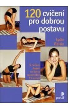 Lydie Raisin: 120 cvičení pro dobrou postavu cena od 175 Kč
