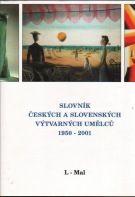 Slovník českých a slovenských výtvarných umělců 1950 - 2001 L-Mal cena od 641 Kč