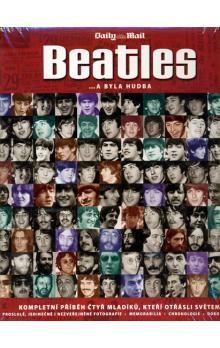 Tim Hill: Beatles… a byla hudba cena od 499 Kč