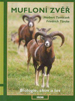Tomiczek Türcke: Mufloní zvěř - biologie, chov, lov cena od 148 Kč