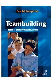 Eva Mohauptová: Teambuilding cena od 187 Kč