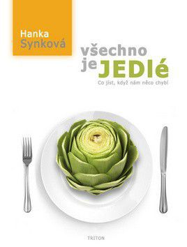 Hana Synková: Všechno je jedlé cena od 267 Kč