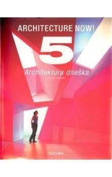 Philip Jodidio: Architecture Now 5. Architektura dneška cena od 667 Kč