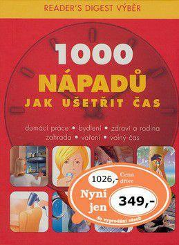 1000 nápadů jak ušetřit čas cena od 945 Kč