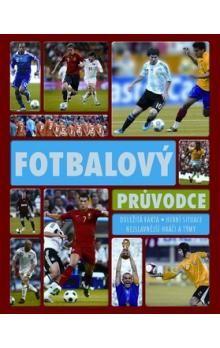 Fotbalový průvodce cena od 224 Kč