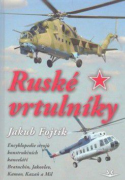 Jakub Fojtík: Ruské vrtulníky cena od 312 Kč
