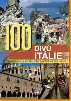 Mariarosaria Tagliaferri, Joshua Burkholder: 100 divů Itálie cena od 249 Kč