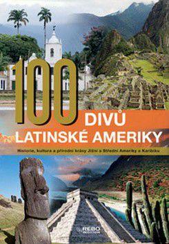 100 divů Latinské Ameriky cena od 132 Kč