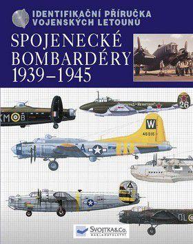 Chris Chant: Spojenecké bombardéry 1939-1945 cena od 0 Kč