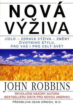 John Robbins: Nová výživa cena od 0 Kč