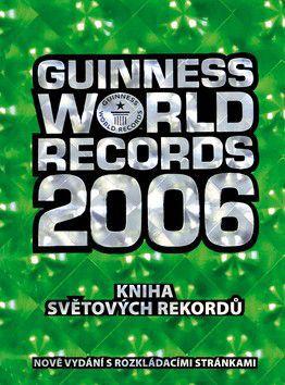 Guinness World Records 2006 cena od 239 Kč