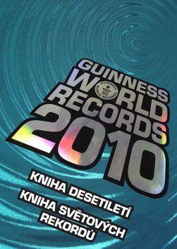 Kolektiv autorů: Guinness world records 2010 cena od 715 Kč