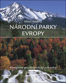 Miloš Anděra: Národní parky Evropy cena od 0 Kč