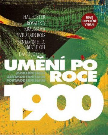 Hal Foster: Umění po roce 1900 cena od 1699 Kč