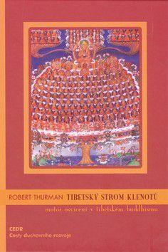 Robert Thurman: Tibetský strom klenotů cena od 184 Kč