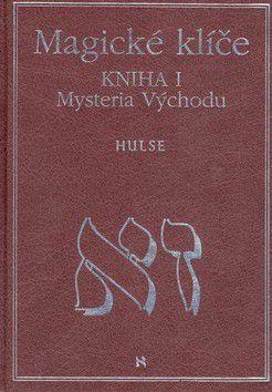 David Allen Hulse: Magické klíče Kniha I. cena od 753 Kč