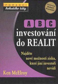 McElroy Ken: ABC investování do realit cena od 134 Kč