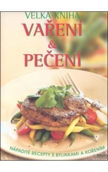 Richard Caroll: Velká kniha vaření a pečení cena od 92 Kč